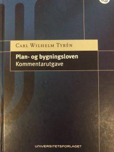 Plan- og bygningsloven kommentarutgave Carl Wilhelm Tyrén